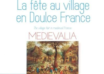 CD Médiévalia, Fête au village
