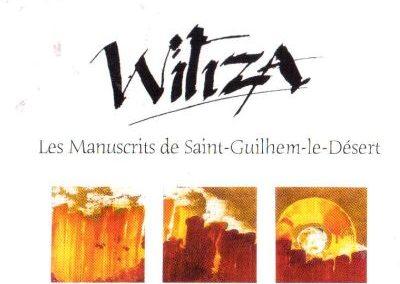 CD Witiza, Les manuscrits de Saint Guilhem